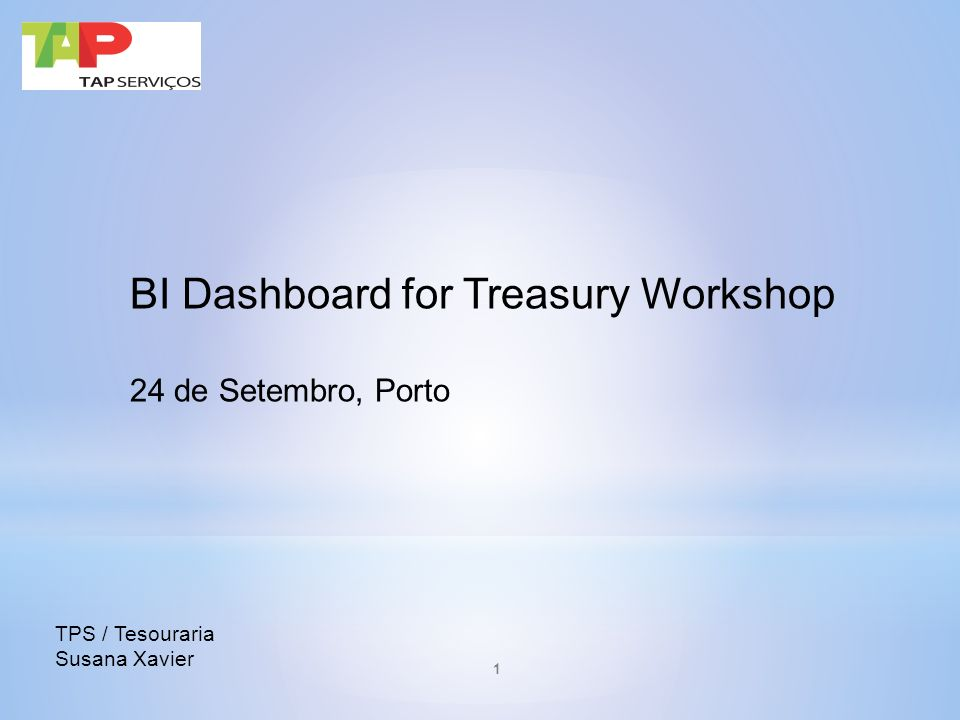 BI Dashboard for Treasury Workshop