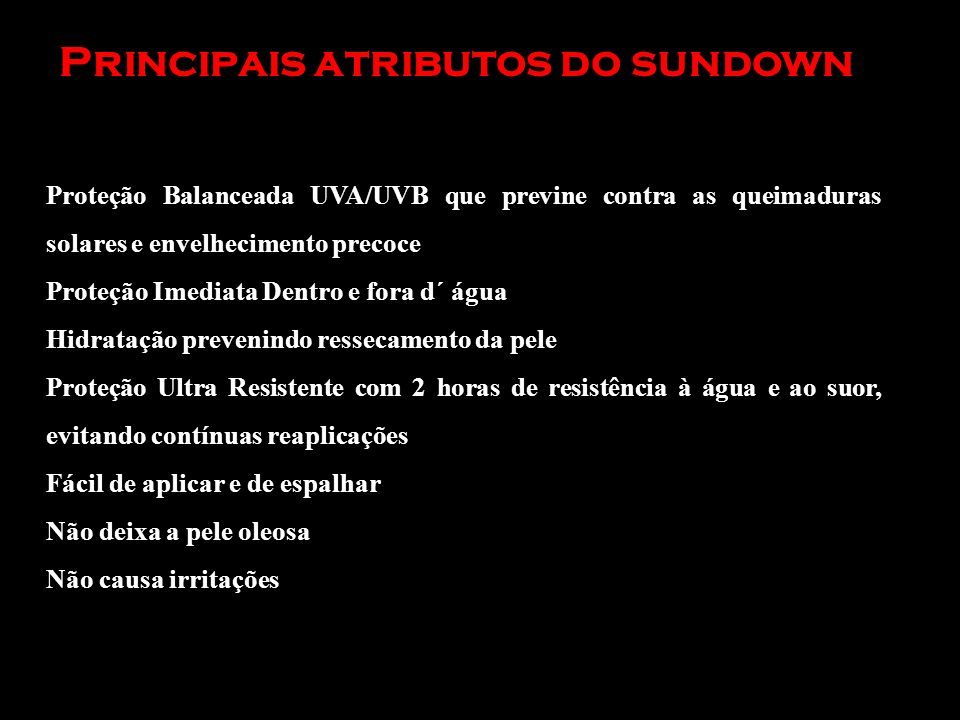 Principais atributos do sundown