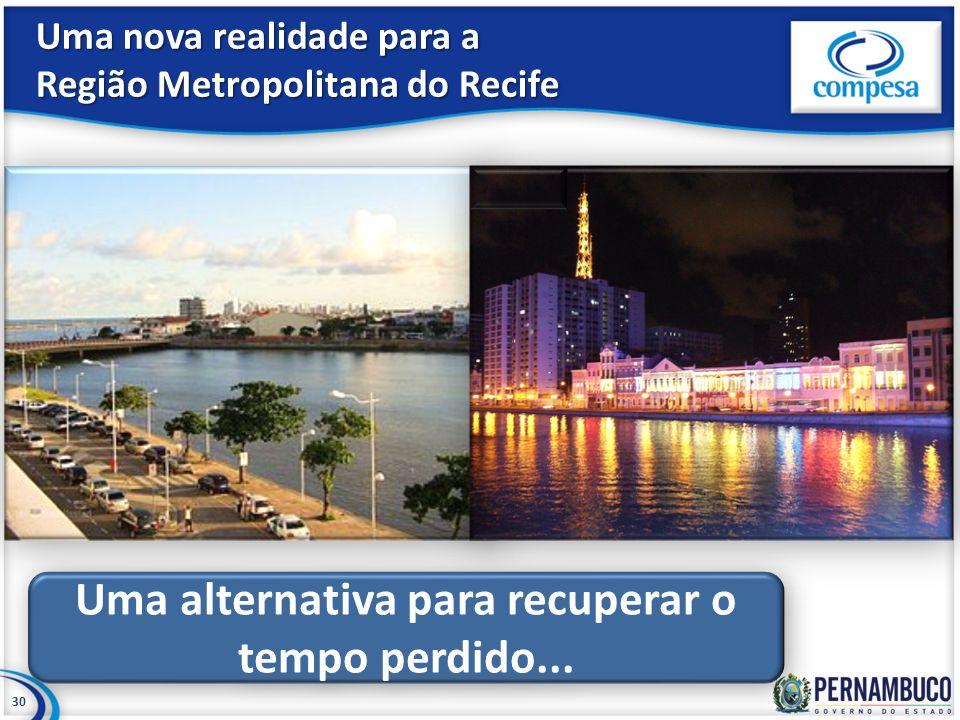 Uma nova realidade para a Região Metropolitana do Recife