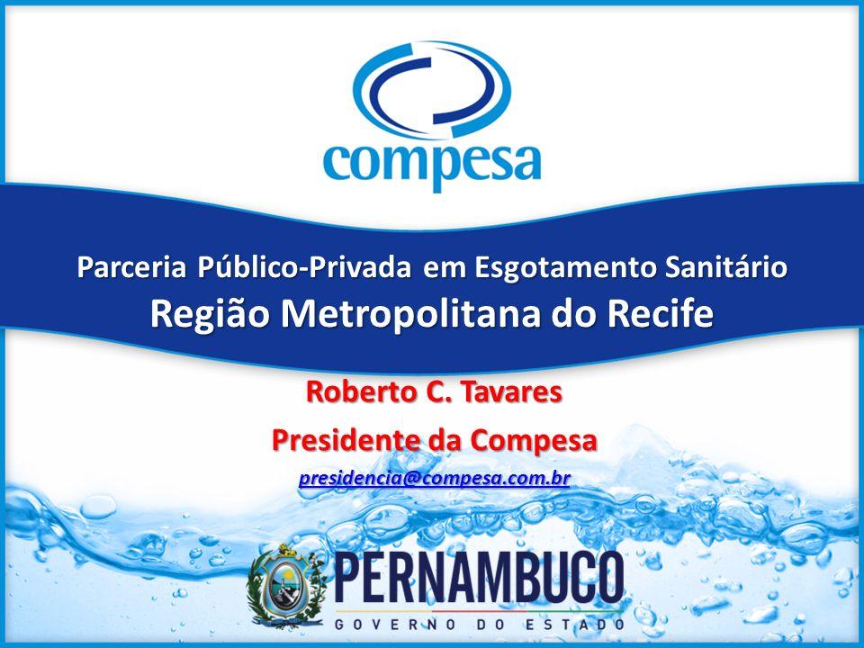 Roberto C. Tavares Presidente da Compesa presidencia@compesa.com.br