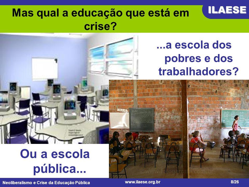 Mas qual a educação que está em crise