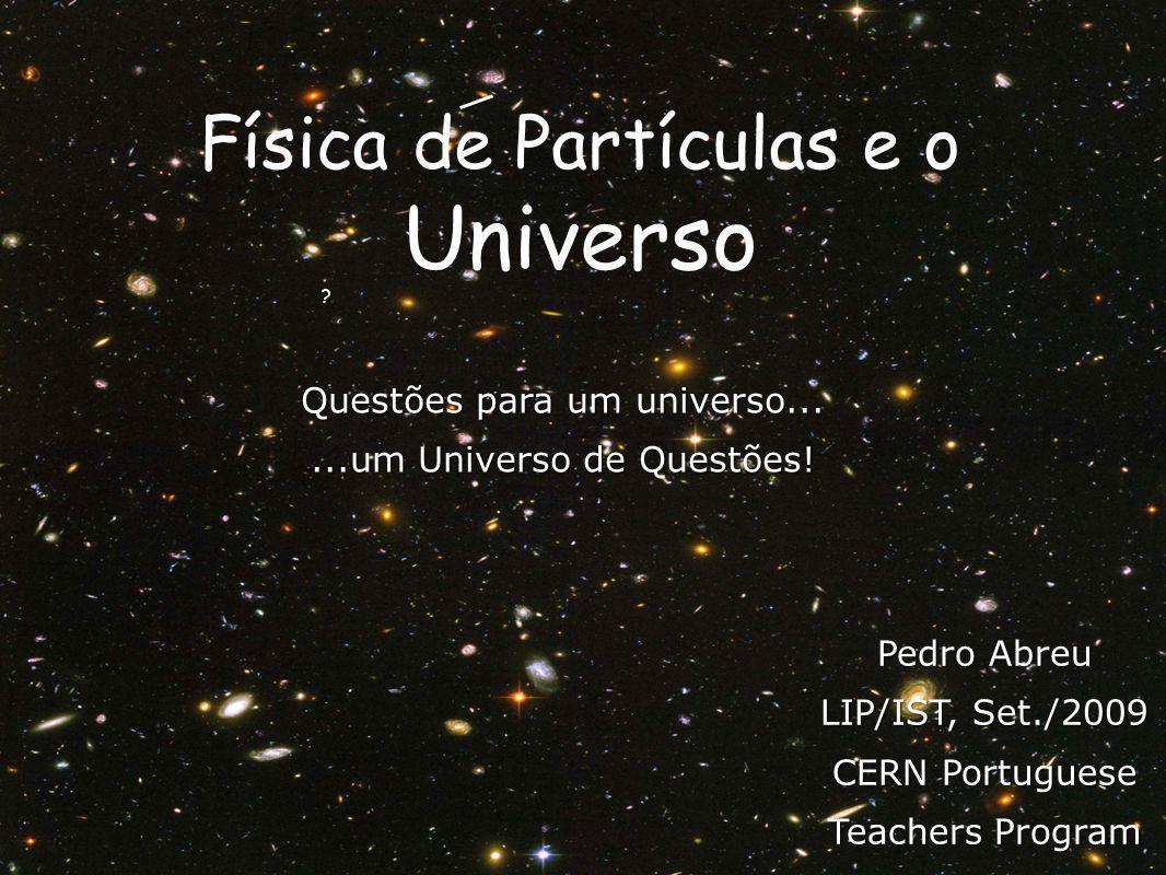 Física de Partículas e o Universo