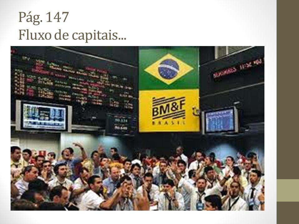 Pág. 147 Fluxo de capitais...