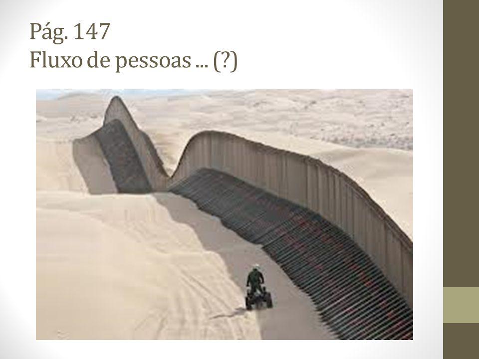 Pág. 147 Fluxo de pessoas ... ( )