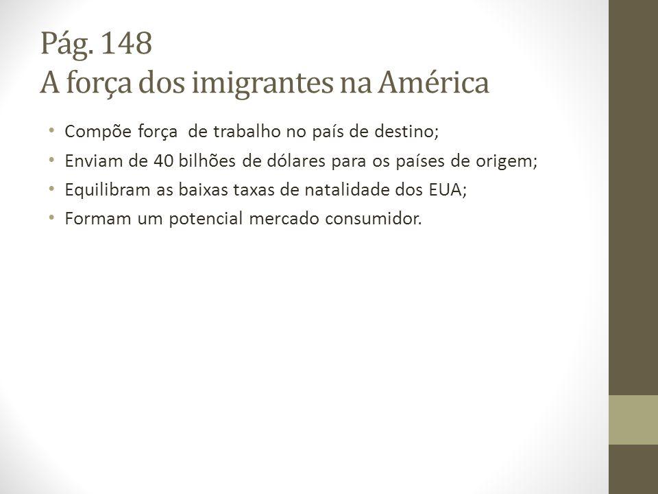 Pág. 148 A força dos imigrantes na América