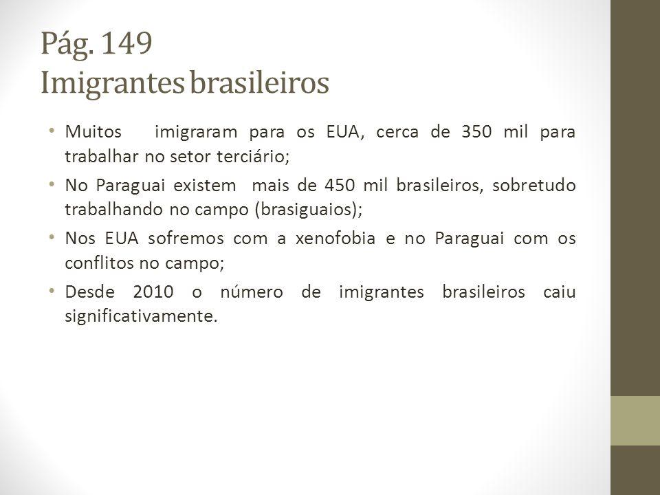 Pág. 149 Imigrantes brasileiros