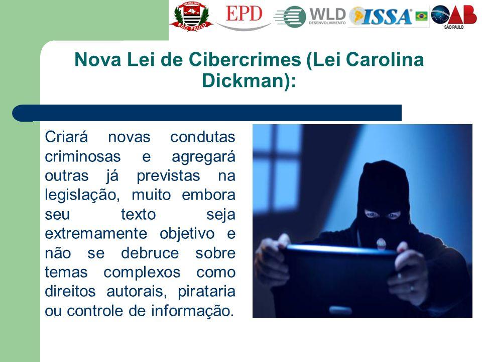 Nova Lei de Cibercrimes (Lei Carolina Dickman):