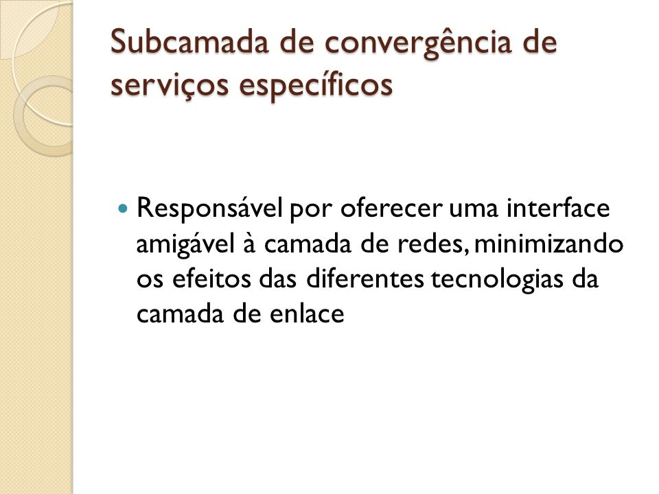 Subcamada de convergência de serviços específicos