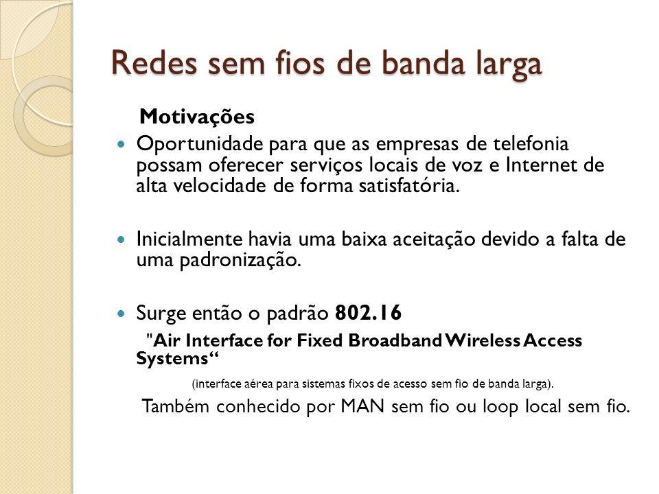 Redes sem fios de banda larga