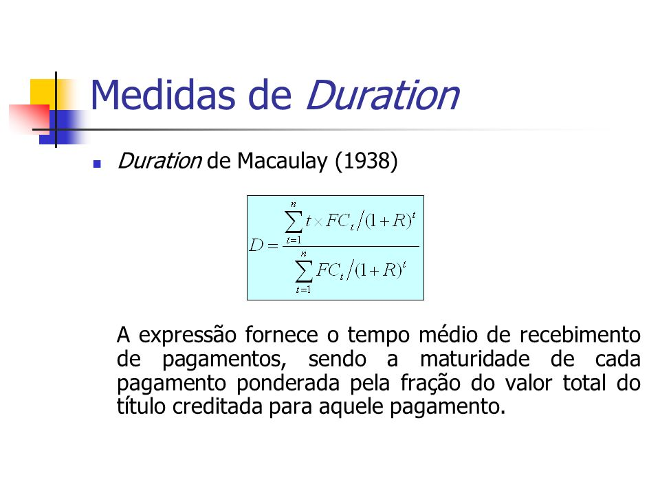 Medidas de Duration Duration de Macaulay (1938)