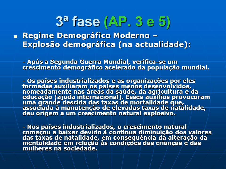 3ª fase (AP. 3 e 5) Regime Demográfico Moderno –
