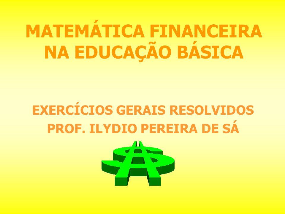 MATEMÁTICA FINANCEIRA NA EDUCAÇÃO BÁSICA
