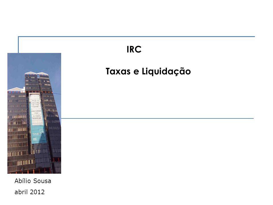 IRC Taxas e Liquidação Abílio Sousa abril 2012