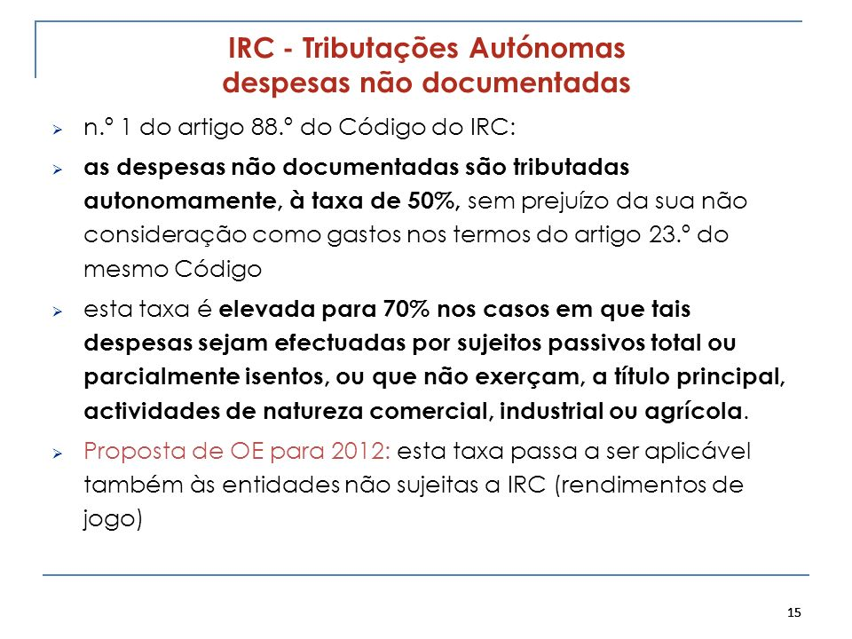 IRC - Tributações Autónomas despesas não documentadas
