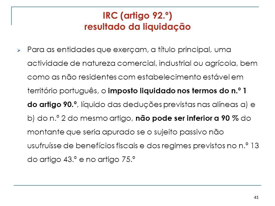 IRC (artigo 92.º) resultado da liquidação