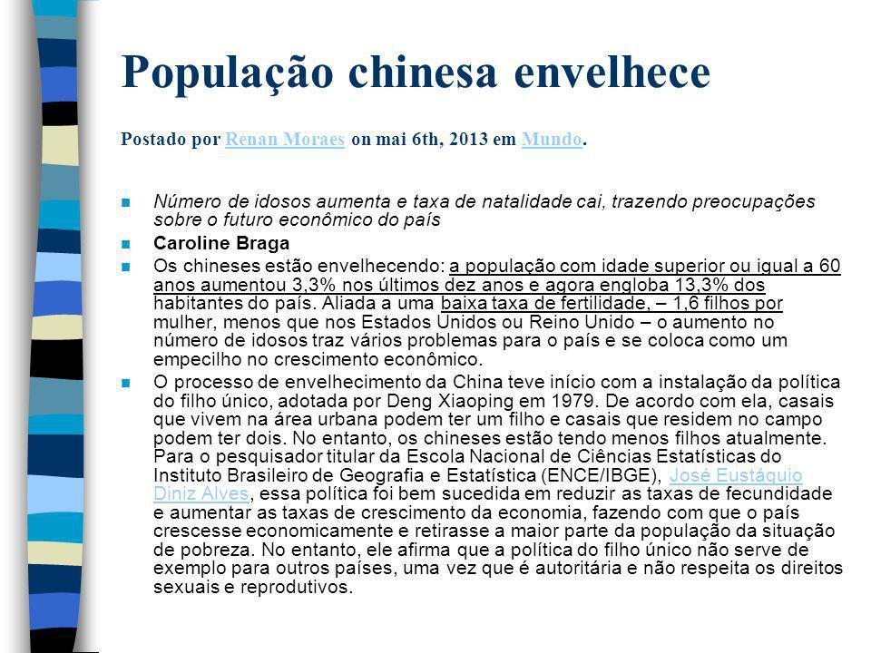 População chinesa envelhece Postado por Renan Moraes on mai 6th, 2013 em Mundo.