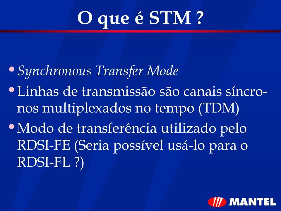 O que é STM Synchronous Transfer Mode