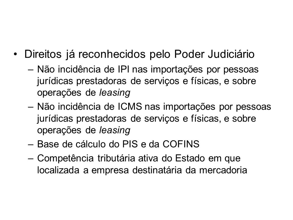Direitos já reconhecidos pelo Poder Judiciário