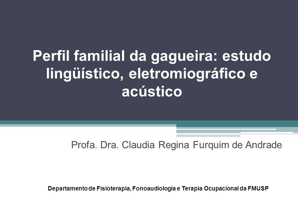 Profa. Dra. Claudia Regina Furquim de Andrade