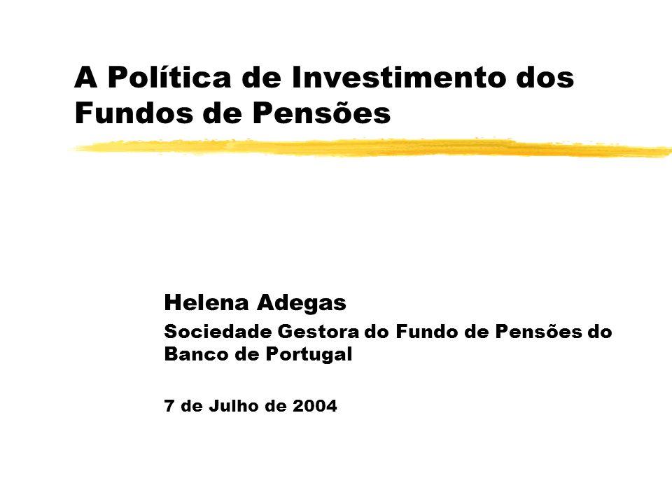 A Política de Investimento dos Fundos de Pensões