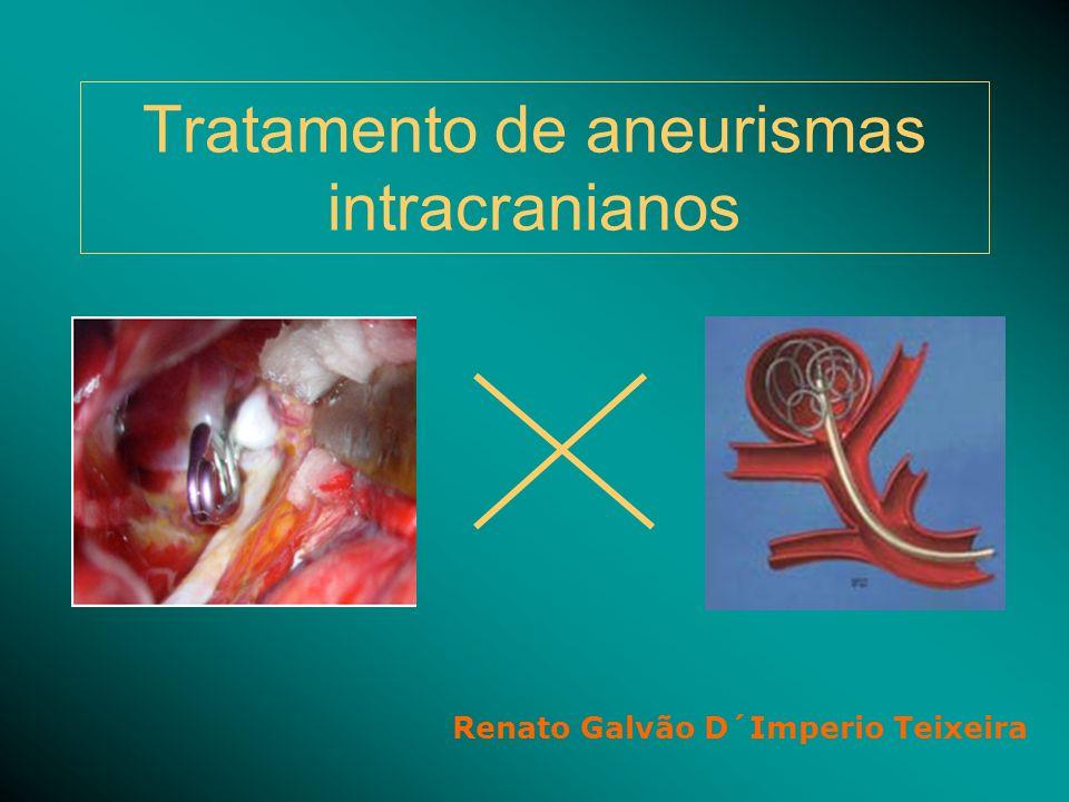 Tratamento de aneurismas intracranianos