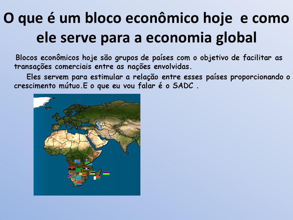 O que é um bloco econômico hoje e como ele serve para a economia global
