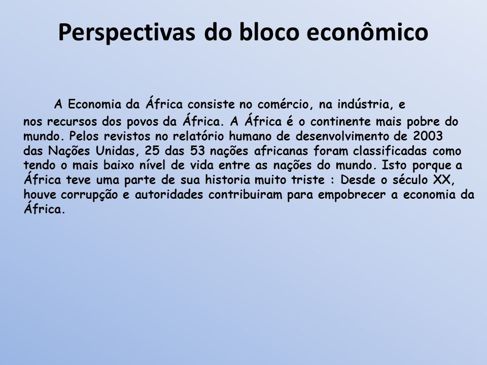 Perspectivas do bloco econômico