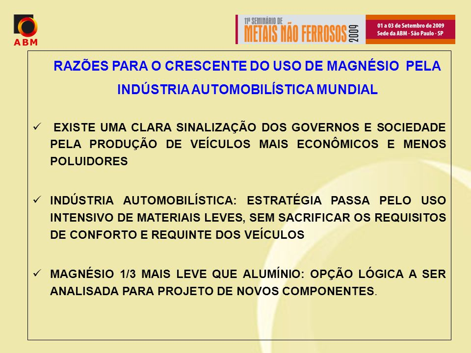 RAZÕES PARA O CRESCENTE DO USO DE MAGNÉSIO PELA INDÚSTRIA AUTOMOBILÍSTICA MUNDIAL