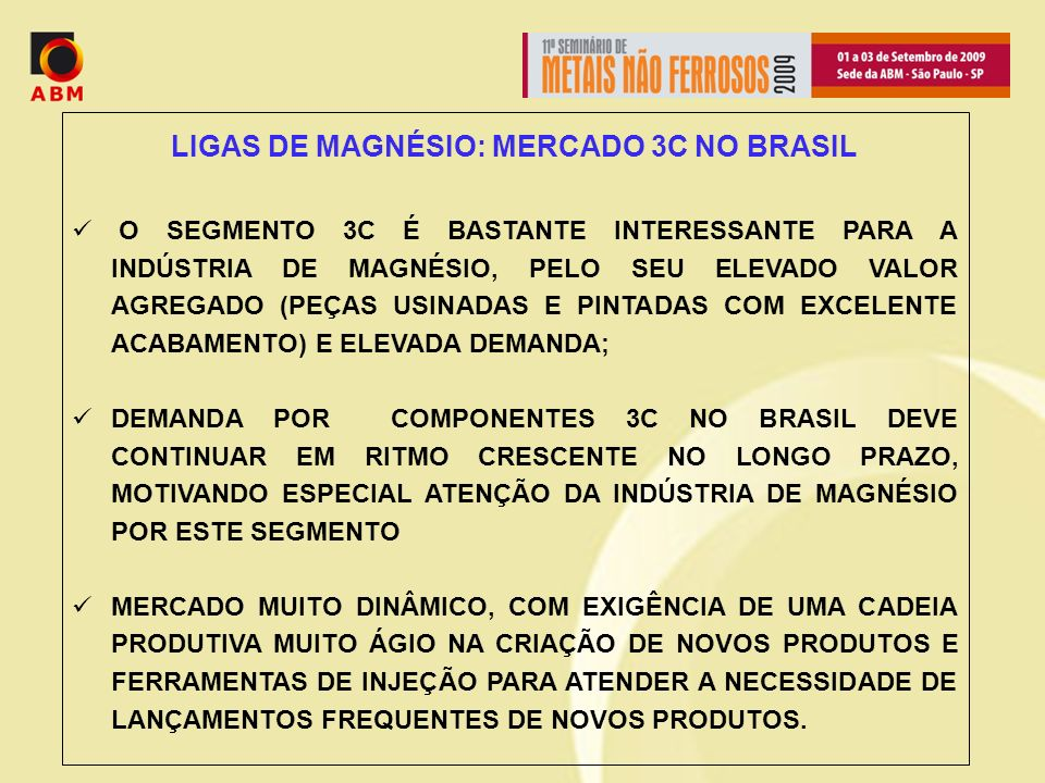 LIGAS DE MAGNÉSIO: MERCADO 3C NO BRASIL
