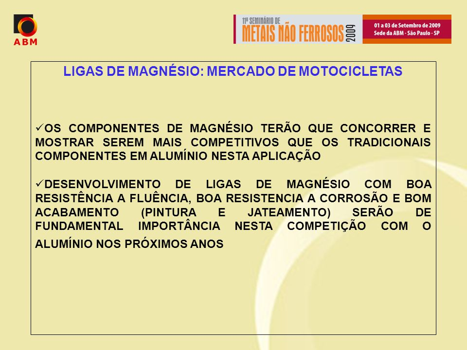 LIGAS DE MAGNÉSIO: MERCADO DE MOTOCICLETAS
