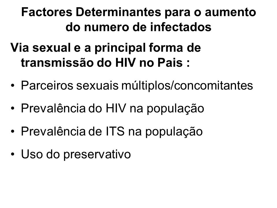 Factores Determinantes para o aumento do numero de infectados