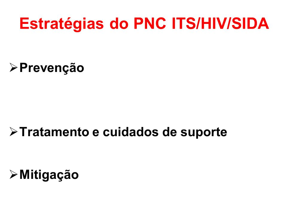 Estratégias do PNC ITS/HIV/SIDA