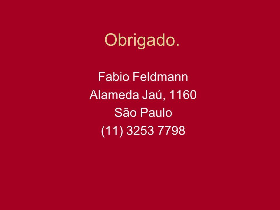 Fabio Feldmann Alameda Jaú, 1160 São Paulo (11) 3253 7798