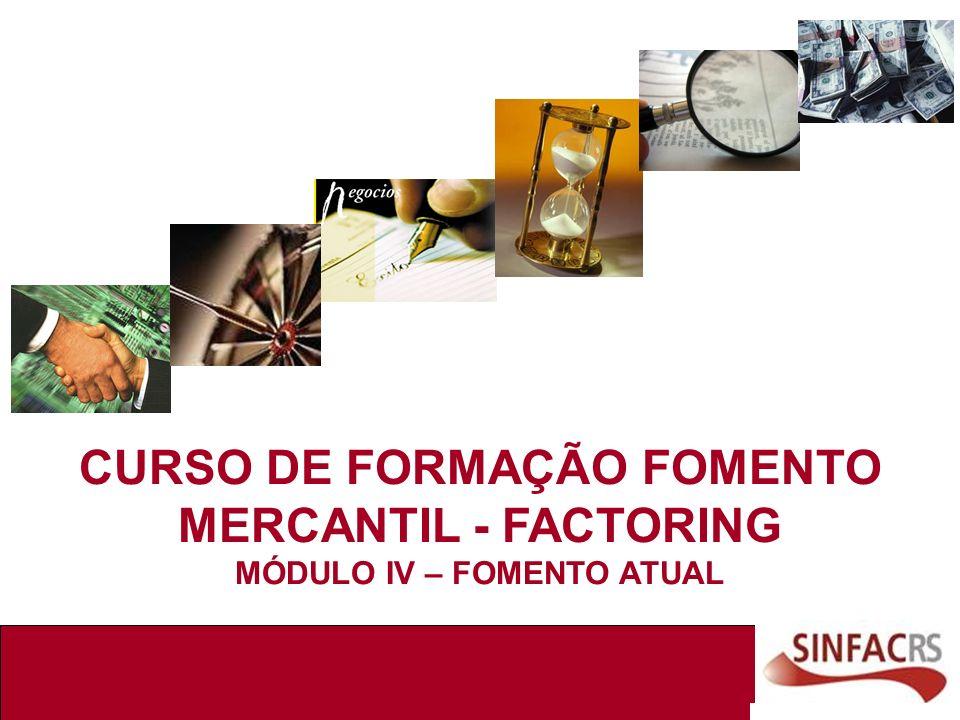 CURSO DE FORMAÇÃO FOMENTO MERCANTIL - FACTORING