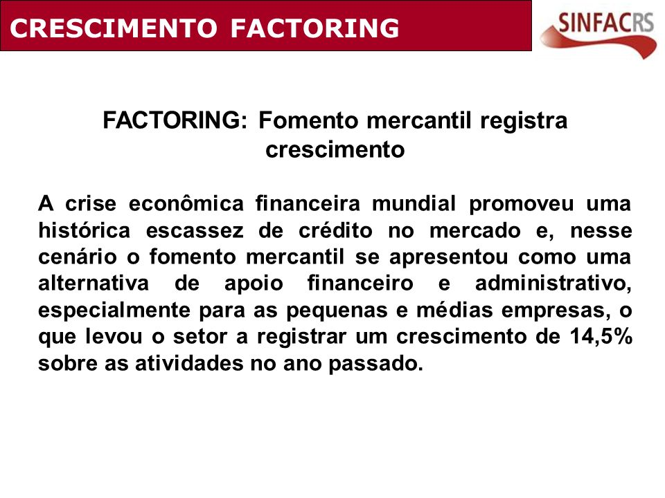 FACTORING: Fomento mercantil registra crescimento
