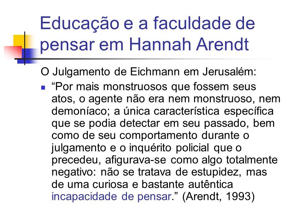 Educação e a faculdade de pensar em Hannah Arendt