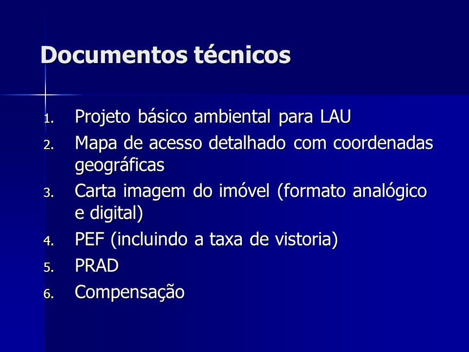 Documentos técnicos Projeto básico ambiental para LAU