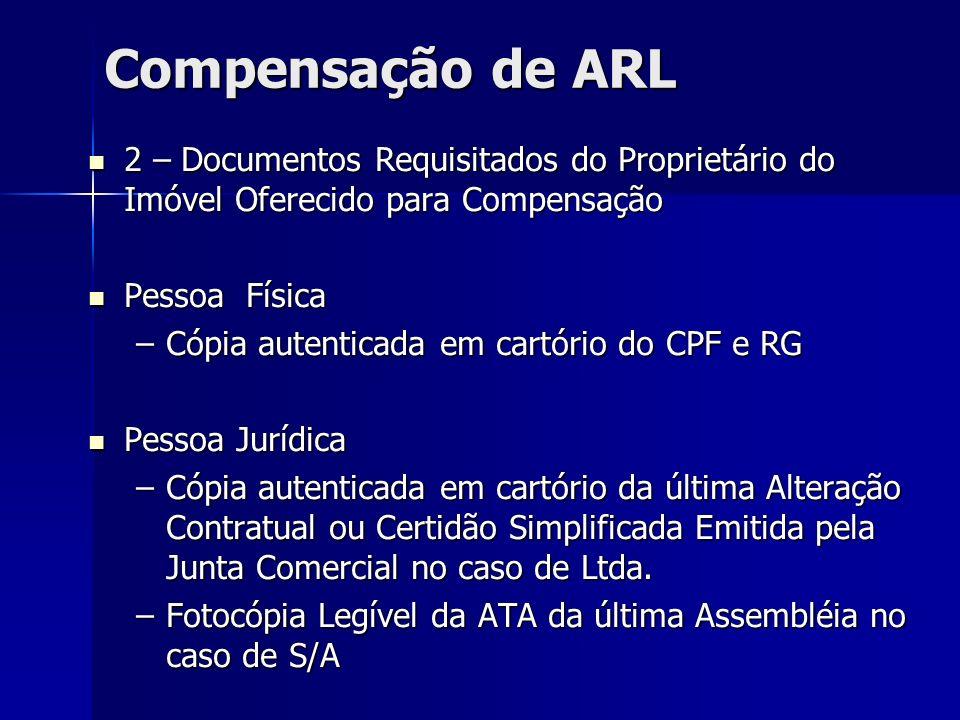 Compensação de ARL 2 – Documentos Requisitados do Proprietário do Imóvel Oferecido para Compensação.