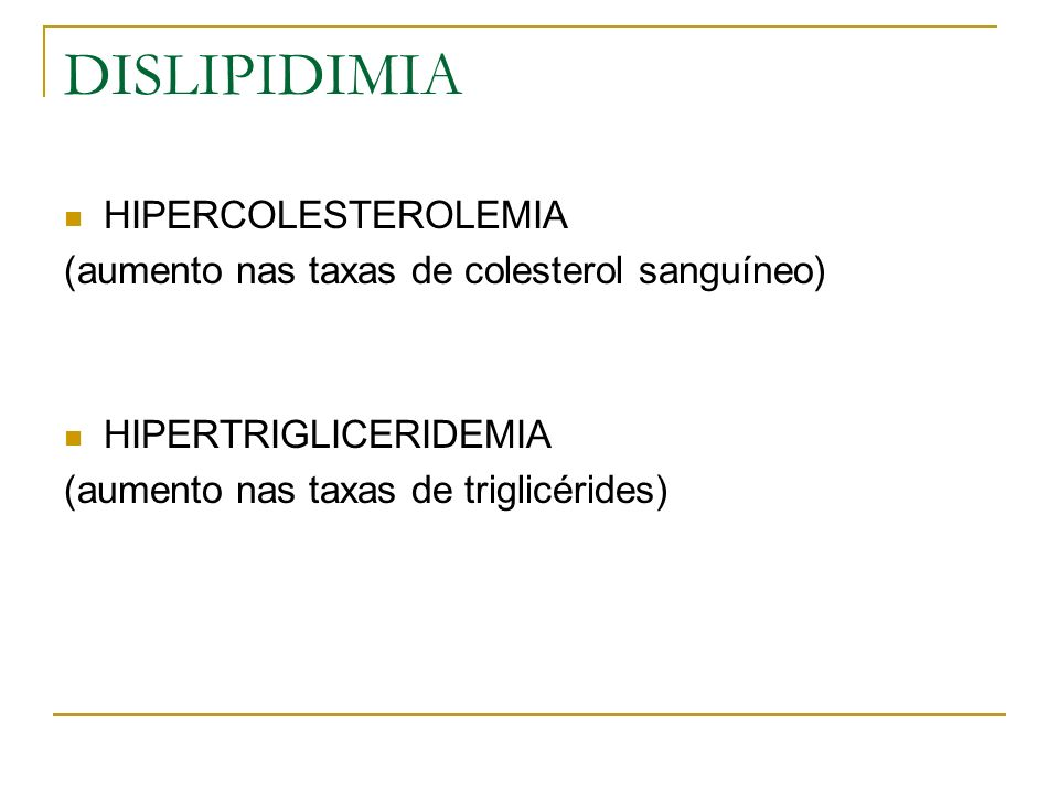 DISLIPIDIMIA HIPERCOLESTEROLEMIA