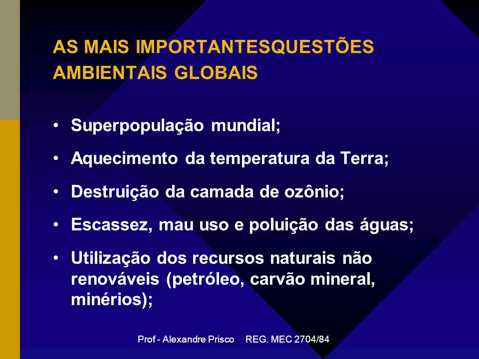 AS MAIS IMPORTANTESQUESTÕES AMBIENTAIS GLOBAIS