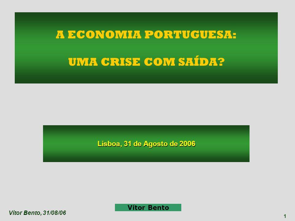 A ECONOMIA PORTUGUESA: UMA CRISE COM SAÍDA