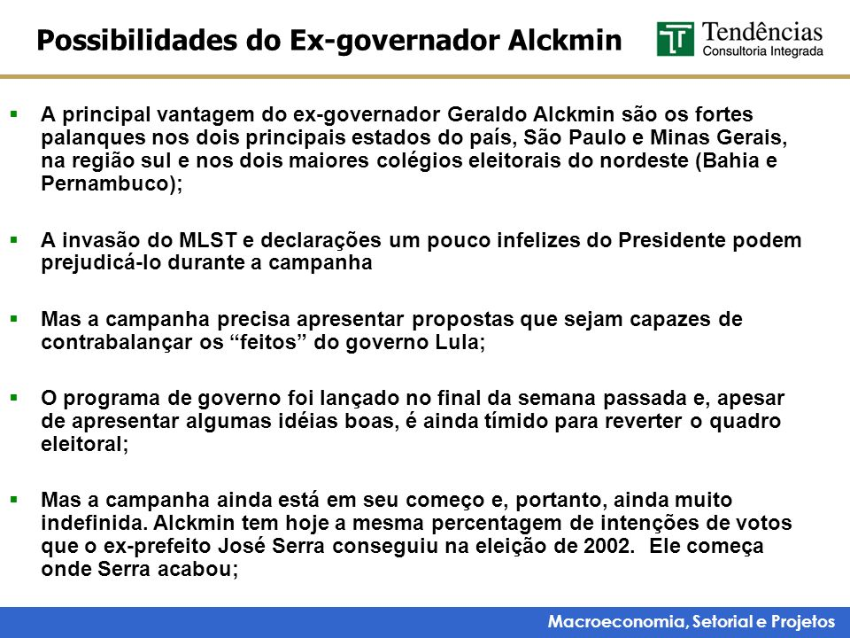 Possibilidades do Ex-governador Alckmin