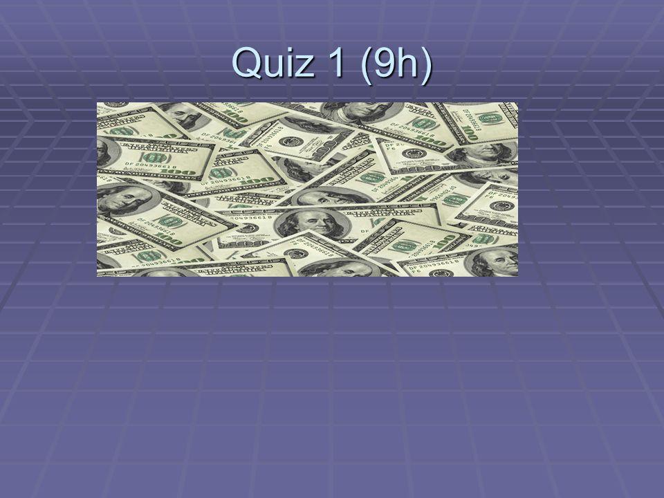 Quiz 1 (9h)