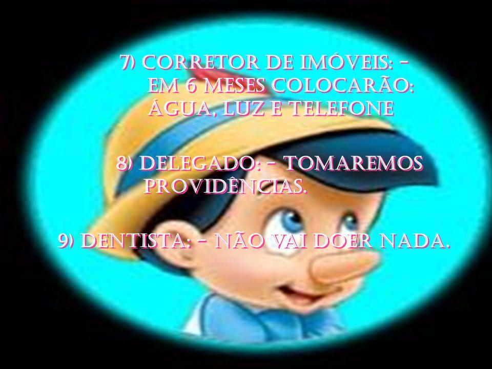 7) CORRETOR DE IMÓVEIS: -