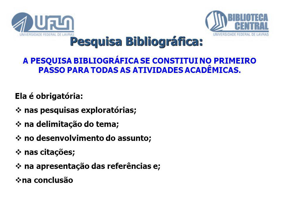 Pesquisa Bibliográfica: