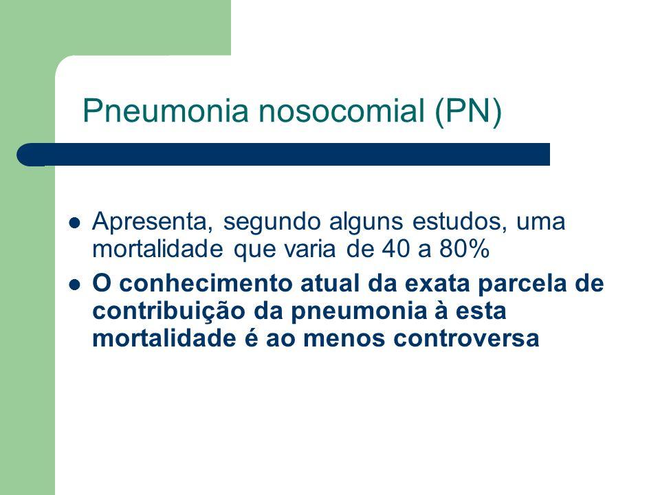 Pneumonia nosocomial (PN)