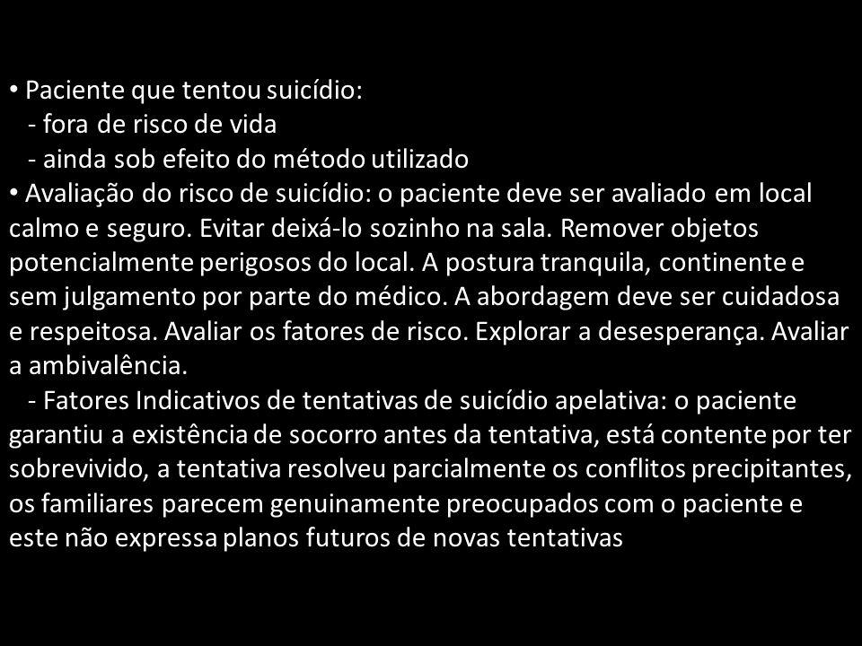 Paciente que tentou suicídio: