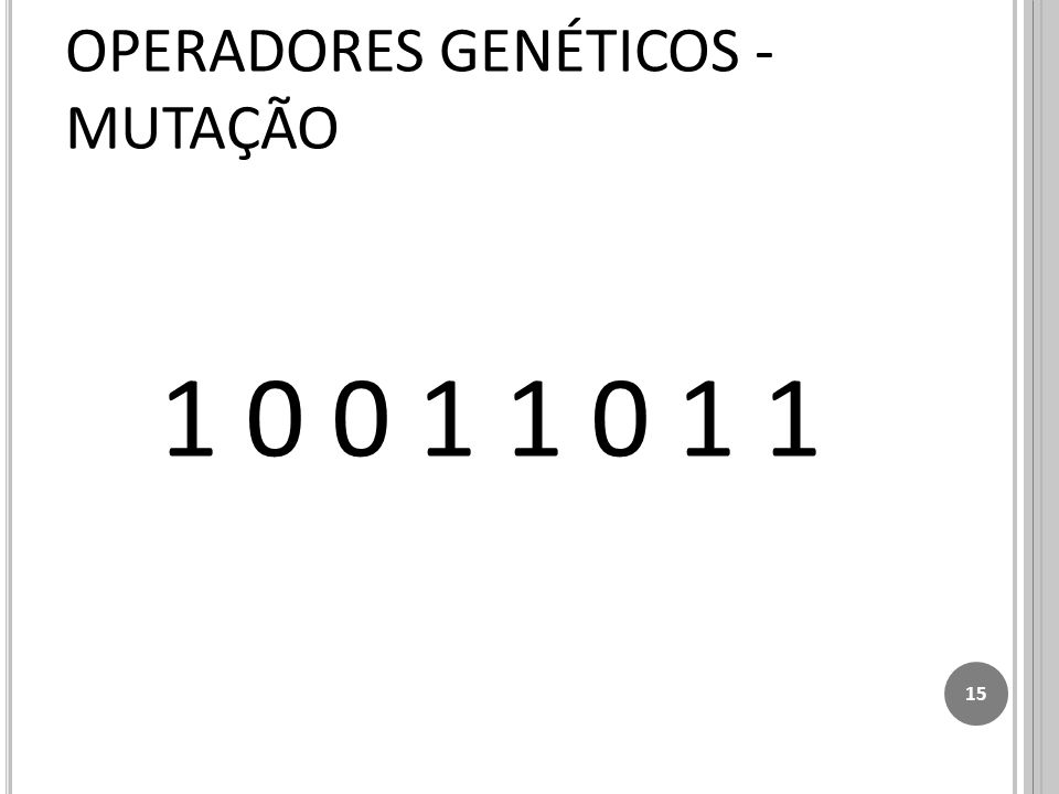 OPERADORES GENÉTICOS - MUTAÇÃO