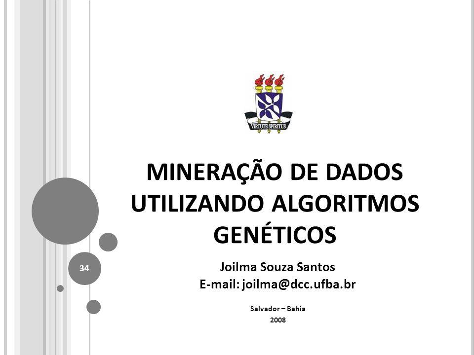 MINERAÇÃO DE DADOS UTILIZANDO ALGORITMOS GENÉTICOS