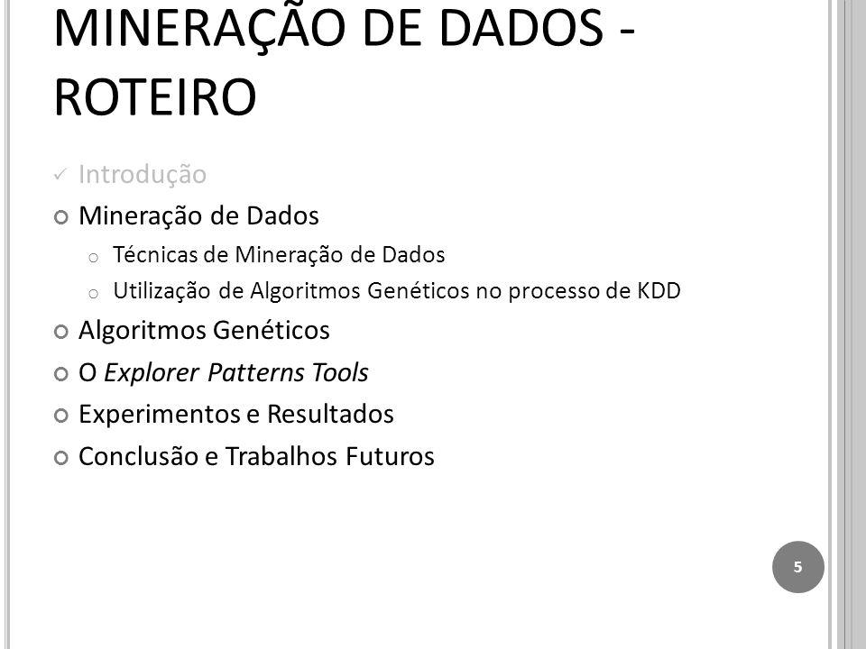 MINERAÇÃO DE DADOS - ROTEIRO